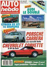 A18- Auto Hebdo N°570 Essais Porsche Carrera Chevrolet Corvette,Citroen BX GTi