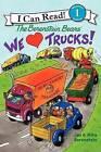 We Love Trucks! by Jan Berenstain, Mike Berenstain (Hardback, 2013)