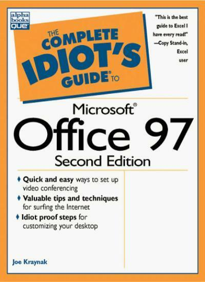 Complete Idiot's Guide to Microsoft Office 97 (The Complete Idiot's Guide) By J