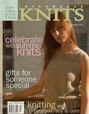 INTERWEAVE KNITS Summer 2004 Cat Bordhi Shawl Gifts Camisole Mosaic Mitts