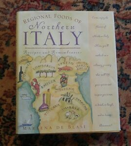Details about 039 Regional Foods of Northern Italy: Recipes and  Remembrances Marlena De Blasi