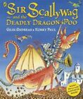 Sir Scallywag and the Deadly Dragon Poo by Giles Andreae (Paperback, 2014)