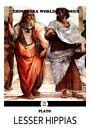 Lesser Hippias by Plato (Greek Philosopher) (Paperback / softback, 2012)