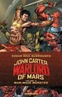 John Carter: Warlord of Mars: Man-Made Monster: Volume 2 by Ian Edgington, Ron Marz (Paperback, 2016)