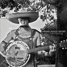 Never Shout Never Harmony CD