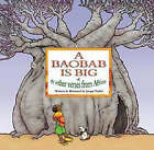A Baobab is Big: And Other Verses from Africa by Jacqui Taylor (Hardback, 2004)
