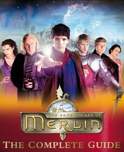 Merlin The Complete Guide By Jacqueline Rayner