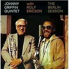 Johnny Griffin - Berlin Session (2010)