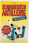 Schreibtisch Artillerie von John Austin (2012, Taschenbuch)