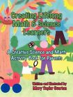 Creating Lifelong Math & Science Learners 9781420899290 by Mary Overton