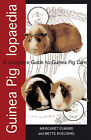 Guinea Piglopaedia: a Complete Guide to Guinea Pigs by Margaret Elward (Paperback, 2003)