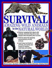Survival: Amazing Wild Animals in the Natural World by Michael Chinery (Paperback, 2005)