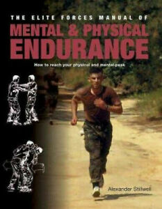 The-Elite-Forces-Manual-of-Mental-amp-Physical-Endurance