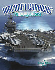 Aircraft Carriers: Runways at Sea by Lynn Peppas (Hardback, 2011)