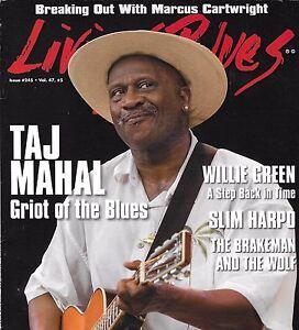 LIVING BLUES MAGAZINE NUMBER 245 OCT 2016 TAJ MAHAL SLIM HARPO WILLIE GREEN