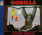Gorilla by Anthony Browne (Paperback, 2000)