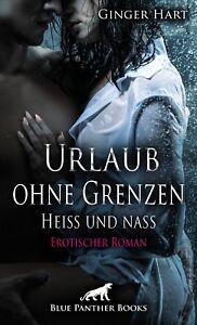 Urlaub-ohne-Grenzen-Heiss-und-nass-Erotischer-Roman-von-Ginger-Hart