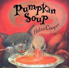 Pumpkin Soup by Professor of English Language and Literature Helen Cooper (Paperback / softback)