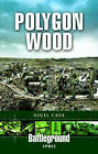 Polygon Wood: Ypres by Nigel Cave (Paperback, 1998)