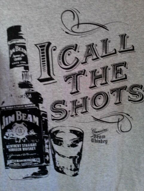 L gray USED T Shirt funny! JIM BEAM bourban WHISKEY i call the shots BAR drink