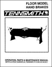 Tennsmith Hb121 18 Amp Hb121 16 Ten Foot Hand Brake Manual
