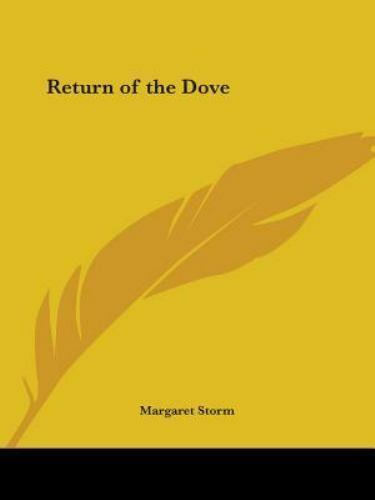 Return of the Dove by Storm, Margaret