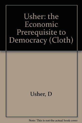 The Economic Prerequisite to Democracy