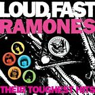 Loud, Fast Ramones: Their Toughest Hits by Ramones (CD, Oct-2002, Rhino (Label))