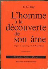 L HOMME A LA DECOUVERTE DE SON AME. C. G. JUNG