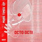 More Times EP von Octa Octa (2015)