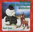 Rudolph The Red-nosed Reindeer 0602537112166 by Burl Ives CD
