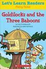 Goldilocks and the Three Baboons by Liza Charlesworth (Paperback / softback, 2015)