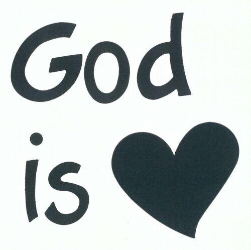"""Your choice of Letter Styles on /""""God is Love/"""" Die Cuts Dayco//AccuCut"""