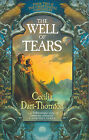 The Well of Tears: Book Two of the Crowthistle Chronicles by Cecilia Dart-Thornton (Paperback, 2006)