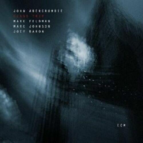 Class Trip von John Abercrombie (2004)  CD  ECM
