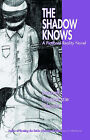 The Shadow Knows by Benneth Nnaedozie Okpala (Paperback, 2003)
