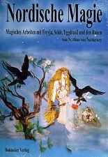 NORDISCHE MAGIE - Arbeiten mit Freyja und den Runen - Nerthus von Norderney BUCH