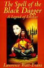 The Spell of the Black Dagger by Lawrence Watt-Evans (Paperback / softback, 2001)