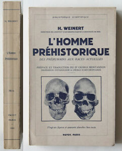 Weinert-L-039-HOMME-PREHISTORIQUE-Payot-1939-Antropologia-Etnologia
