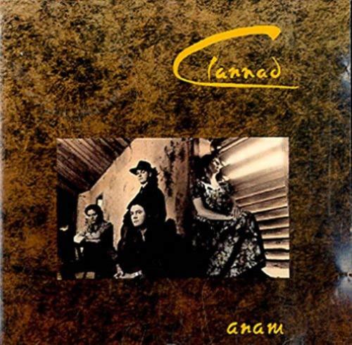 CLANNAD ANAM CD FREE UK POST MAIRE BRENNAN
