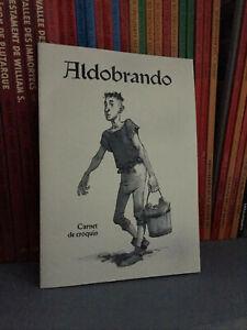 Carnet de croquis - Aldobrando - Casterman 2020 - BD