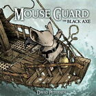 Mouse Guard: Black Axe by David Petersen (Hardback, 2013)