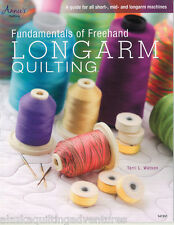Quilt Book ~ FUNDAMENTALS OF FREEHAND LONGARM QUILTING  ~ by Terri L. Watson