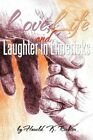 Love Life and Laughter in Limericks 9781463421281 by Harold Richter Paperback