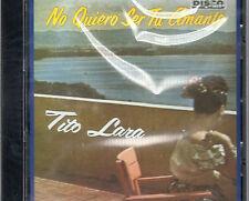 TITO LARA - NO QUIERO SER TU AMANTE - CD