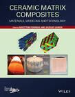 Ceramic Matrix Composites: Materials, Modeling and Technology by Narottam P. Bansal, Jacques Lamon (Hardback, 2014)