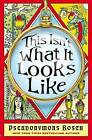 This Isn't What it Looks Like by Pseudonymous Bosch (Paperback, 2011)