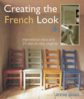 Creating the French Look by Annie Sloan (Paperback, 2008)