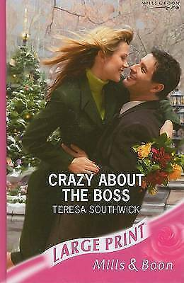 (Very Good)-Crazy About The Boss (Romance Large Print) (Hardcover)-Southwick, Te
