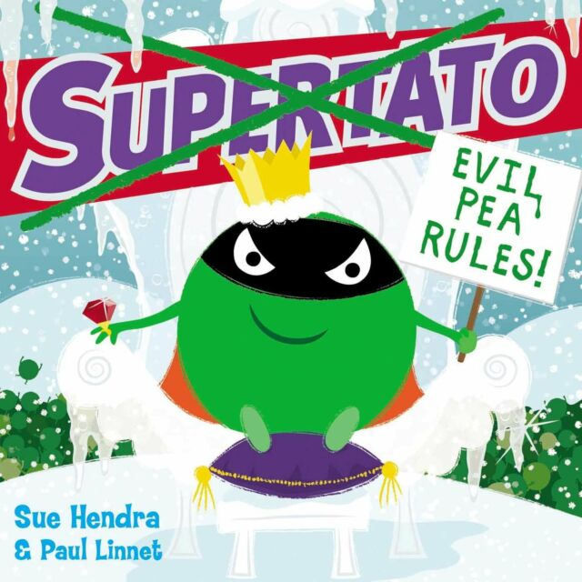 Supertato: Evil Pea Rules Paperback – by Sue Hendra  (Author)